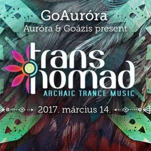 2018-03-14 | GoAuróra vol. 3 w/ TransNomad