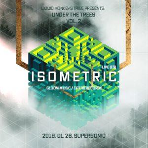 2018-01-26   Under The Trees vol. 2 w/ Isometric (ES)