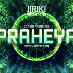 2016-11-12 | Jiriki Frequencies vol. 3 w/ Praheya (AT)