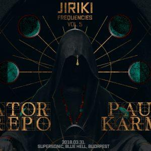 2018-03-31 | Jiriki Frequencies vol. 5 w/ Sator Arepo & Paul Karma