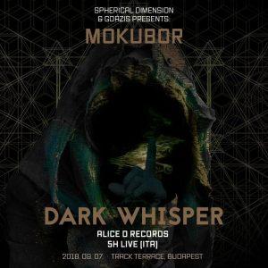 2018-09-07 | Mokubor w/ Dark Whisper (ITA)