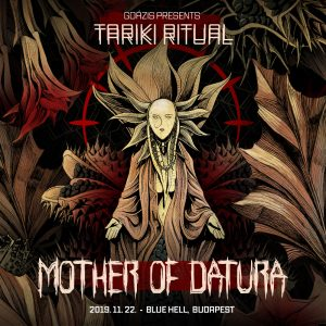 2019-11-22 | Tariki Ritual vol. 4 w/ Mother of Datura (SWE)